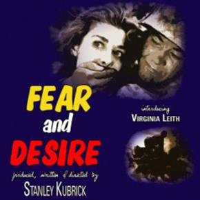 Fear and Desire - L'alba del genio
